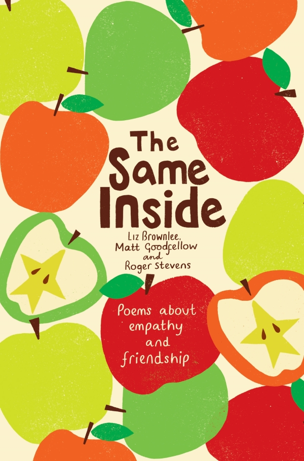 The Same Inside - Poems about Empathy and Friendship. Many springboards for talking about difficult subjects for both parents and teachers. A book about tolerance, anti-bullying, kindness and empathy.